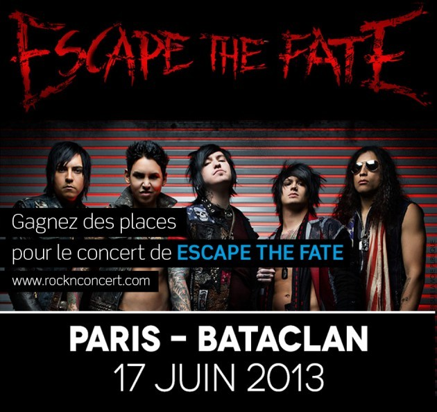 gagnez de places escape the fate